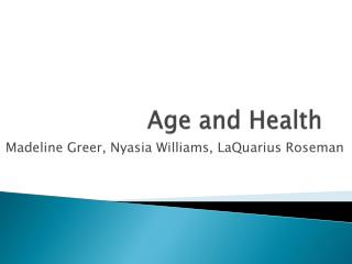Age and Health