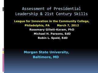 Assessment of  Presidential Leadership & 21st Century  Skills
