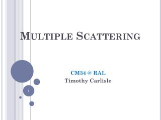 Multiple Scattering