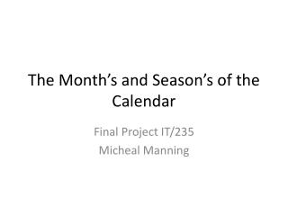 The Month's and Season's of the Calendar