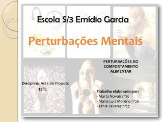 Escola S/3 Emídio Garcia
