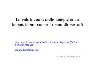 La valutazione delle competenze linguistiche: concetti modelli metodi