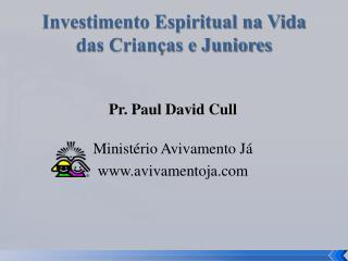 Investimento Espiritual na  Vida das  Crianças e Juniores