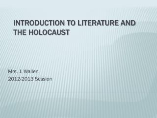 Introduction to Literature and the Holocaust
