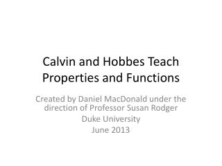 Calvin and Hobbes Teach Properties and Functions