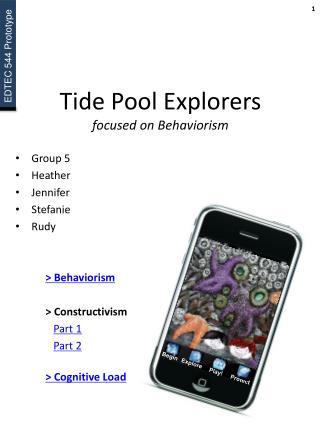 Tide Pool Explorers focused on  Behaviorism