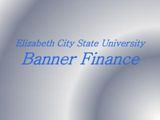 Elizabeth City State University Banner Finance