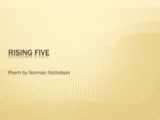 Rising Five