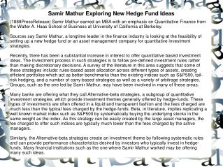 Samir Mathur Exploring New Hedge Fund Ideas