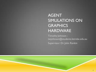 Agent Simulations on Graphics Hardware