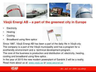 Växjö Energi AB – a part  of  the  greenest  city in  Europe