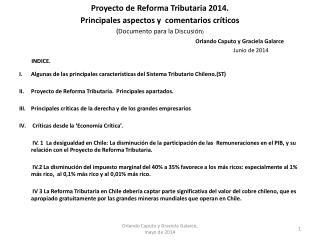 INDICE. Algunas de las principales características del Sistema Tributario Chileno.(ST )