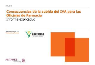 Consecuencias de la subida del IVA para las Oficinas de Farmacia Informe explicativo