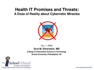 Health IT Promises and Threats:  A Dose of Reality about Cybernetic Miracles