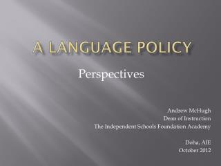 A Language Policy