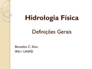 Hidrologia Física Definições Gerais