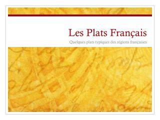 Les Plats Français