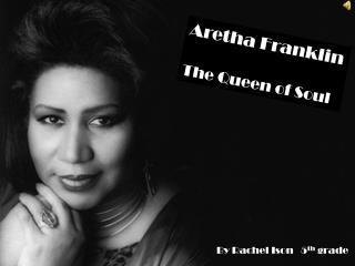 Aretha Franklin The Queen of Soul