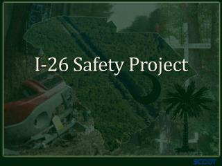 I-26 Safety Project