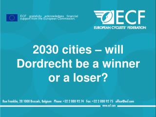 2030 cities – will Dordrecht be a winner or a loser?