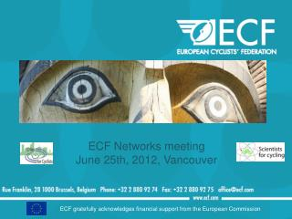 ECF Networks meeting June  25th, 2012, Vancouver