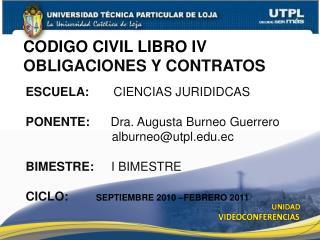 CODIGO CIVIL  LIBRO IV OBLIGACIONES Y  CONTRATOS