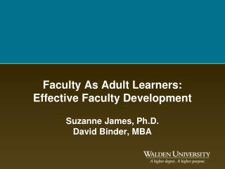 Faculty As Adult Learners: Effective Faculty Development