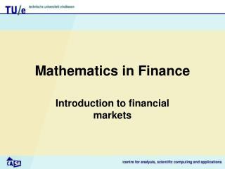Mathematics in Finance