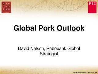 Global Pork Outlook