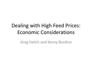 Dealing with High Feed Prices: Economic Considerations