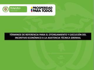 PROGRAMA ASISTENCIA TÉCNICA GREMIAL IATG