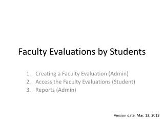 Faculty Evaluations by Students