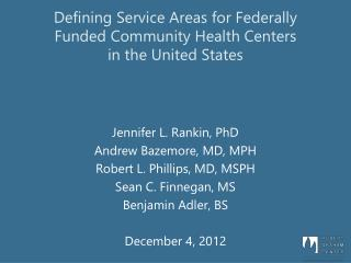 Defining Service Areas  for  Federally Funded  Community Health Centers in the United  States
