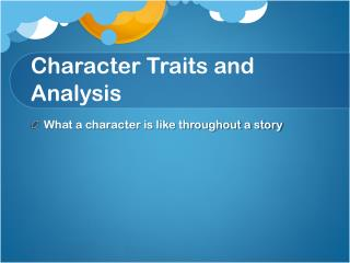 Character Traits and Analysis