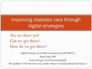 Improving diabetes care through digital strategies