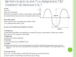 Qu'est-ce que le son ? la fréquence ? Et comment se propage t-il ?