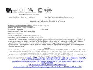 Název šablony: Inovace ve fyzice52/F31/28.4.2013,Slabá Janoutová