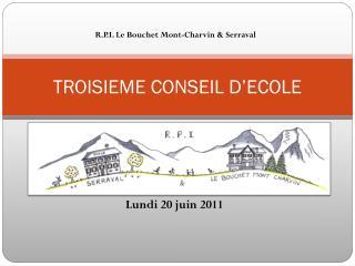 TROISIEME CONSEIL D'ECOLE