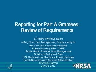 Reporting for Part A Grantees: Review of Requirements
