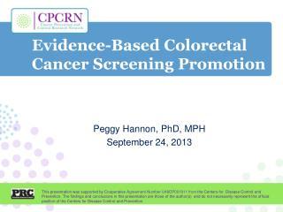 Evidence-Based Colorectal Cancer Screening Promotion