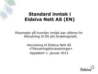Standard inntak i  Eidsiva Nett AS (EN)