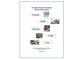 Data and Information for St. James Parish, Louisiana Prepared for :
