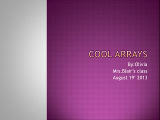 Cool  Arrays