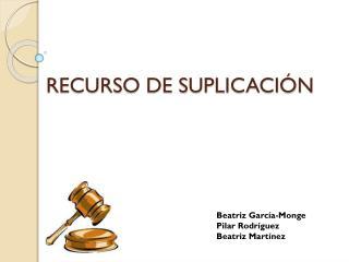 RECURSO DE SUPLICACIÓN