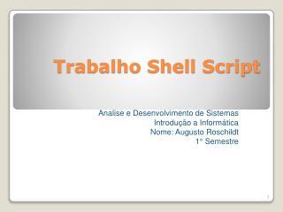 Trabalho Shell Script