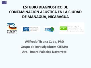 ESTUDIO DIAGNOSTICO DE CONTAMINACION ACUSTICA EN LA CIUDAD DE MANAGUA, NICARAGUA