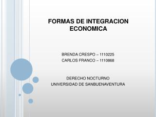 FORMAS DE INTEGRACION ECONOMICA