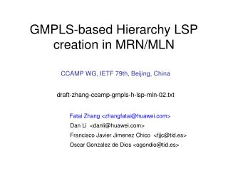 GMPLS-based Hierarchy LSP creation in  MRN/MLN