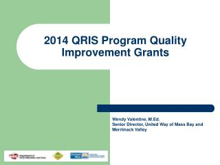 2014 QRIS Program Quality Improvement Grants