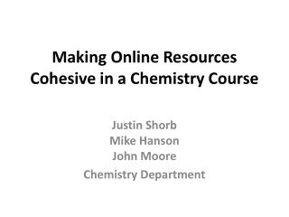 Making Online Resources Cohesive in a Chemistry Course